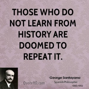 28927-those-who-do-not-learn-from-history-quote